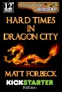 Advent Reviews Day 20: Hard Times In Dragon City by Matt Forbeck